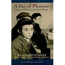 A Day of Pleasure: Stories of a Boy Growing Up in Warsaw (Sunburst Books (Prebound))