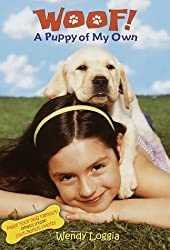 A Puppy of My Own (Woof!) by Wendy Loggia (2001-03-13)