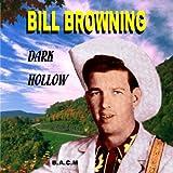 Bill Browning: Dark Hollow