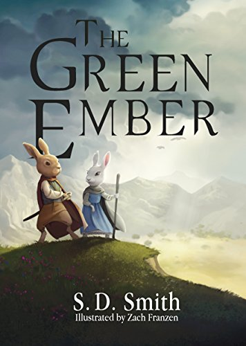 The Green Ember (The Green Ember Series Book 1) by S. D. Smith