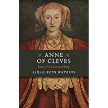 Anne of Cleves: Henry VIII's Unwanted Wife