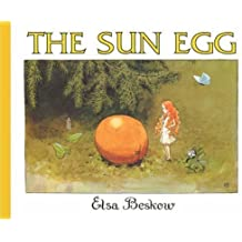 The Sun Egg by Elsa Beskow (May 1 2007)