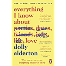 Everything I Know About Love (English Edition)