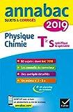 Annales Annabac 2019 Physique-chimie Tle S : sujets et corrigés du bac   Terminale S...