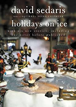 Holidays On Ice por David Sedaris epub