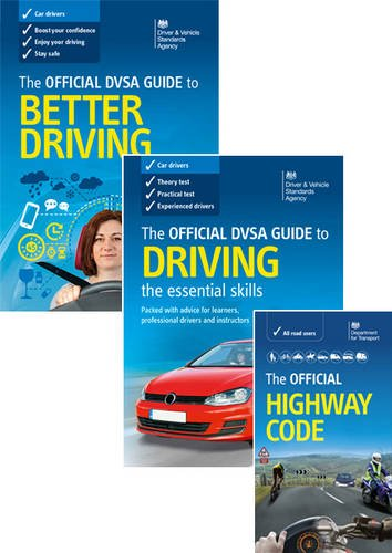 The official DVSA guide to better driving; the Official DVSA guide to driving - the essential skills; and the Official highway code 2015 edition - pack