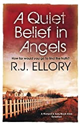 A Quiet Belief In Angels: A Richard and Judy bestseller