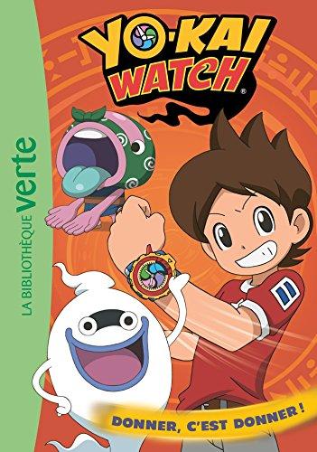 Yo-kai Watch 16 - Donner, c'est donner !