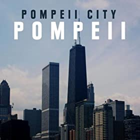 Pompeii City-Pompeii (The Dance Mixes)