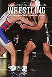 Scarica Libro Le Migliori Ricette Di Piatti Per La Costruzione Del Muscolo Per Il Wrestling Piatti Altamente Proteici Per Farti Diventare Piu Forte E Veloce (PDF,EPUB,MOBI) Online Italiano Gratis