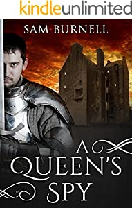 A Queen's Spy: A Medieval Historical Fiction Novel - Now Available on Audible (Tudor Mystery Trials Series Book 1)