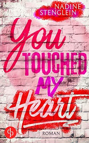 Buchseite und Rezensionen zu 'You touched my Heart (Liebe)' von Nadine Stenglein
