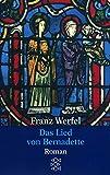 Gesammelte Werke in Einzelbänden: Das Lied von Bernadette - Franz Werfel