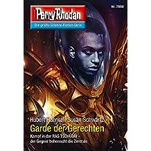 """Perry Rhodan 2888: Garde der Gerechten (Heftroman): Perry Rhodan-Zyklus """"Sternengruft"""" (Perry Rhodan-Erstauflage)"""