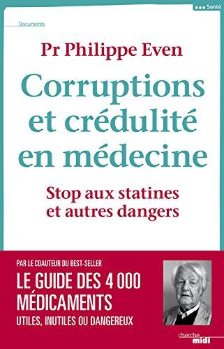 Corruption et crédulité en médecine : Stop aux statines et autres dangers (Documents)