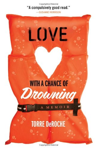 Love with a Chance of Drowning por Torre Deroche