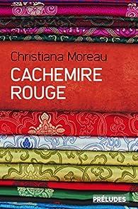 Critique de Cachemire rouge - Christiana Moreau par Selkis