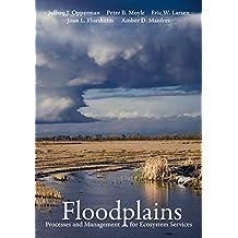 Floodplains: Processes and Management for Ecosystem Services