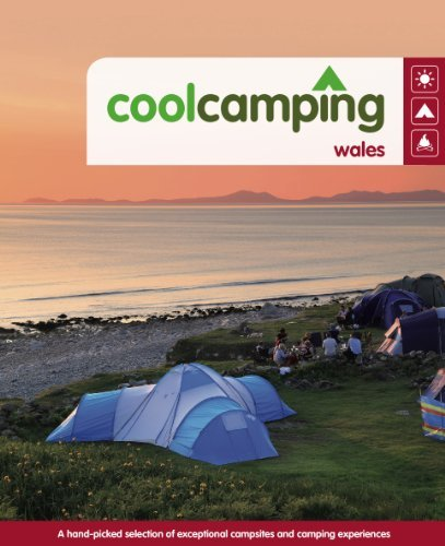 Cool Camping Wales: A Hand-picked Selection of Exceptional Campsites and Camping Experiences by Jonathan Knight (2010-02-22)