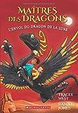 Ma?tres Des Dragons: N? 6 - l'Envol Du Dragon de la Lune