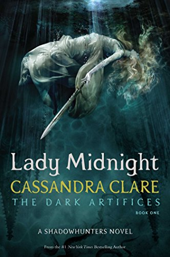 Lady Midnight: The Dark Artifices 01