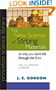 #8: The New Science of Strong Materials or Why You Don`t Fall through the Floor Introduction) (Princeton Science Library)