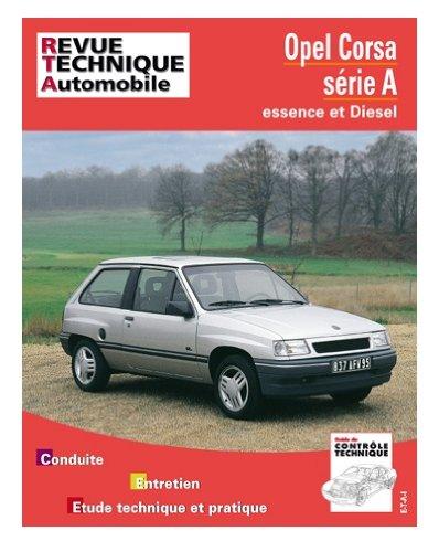Revue technique de l'Automobile numéro 718.1 : Opel Corsa «a» essence et diesel