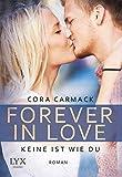 Forever in Love - Keine ist wie du (Forever-in-Love-Reihe, Band 2)