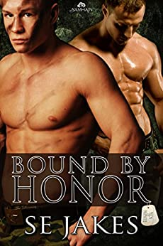 Bound by Honor (Men of Honor) von [Jakes, SE]