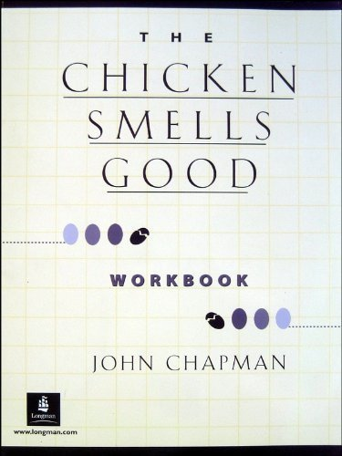 Chicken Smells Good, The, Dialogs and Stories Workbook