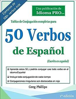 50 Verbos de Español eBook: Greg Phillips, idioma PRO: Amazon.es ...