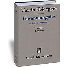 Gesamtausgabe. 4 Abteilungen: Gesamtausgabe 2. Abt. Bd. 54: Parmenides (Wintersemester 1942/43)