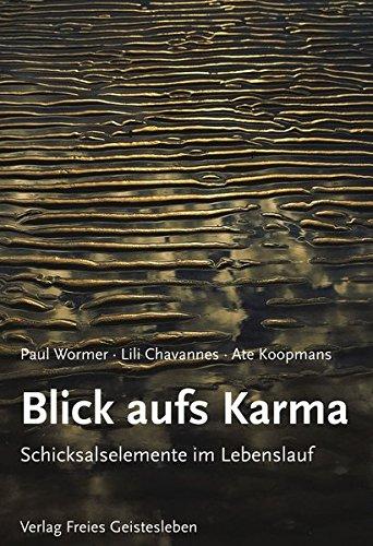 Blick aufs Karma: Schicksalselemente im Lebenslauf