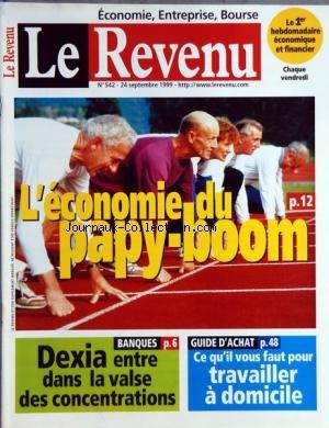 revenu-francais-le-no-542-du-24-09-1999-leconomie-du-papy-boom-dexia-entre-dans-la-valse-des-concent
