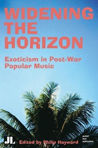 widening-the-horizon-exoticism-in-post-war-popular-music-distributed-for-john-libbey-co-ltd
