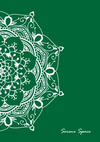 Serene Space: Green Dot Grid Notebook Mandala Art A5, 150 Dotted Pages, Softcover (Dot Grid Journal A5, Band 7) - Serena Grid