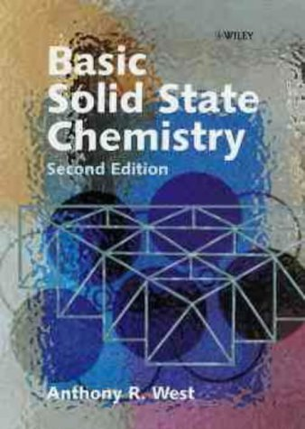 Basic Solid State Chemistry, 2nd Edition by Anthony R. West (1999-05-27)