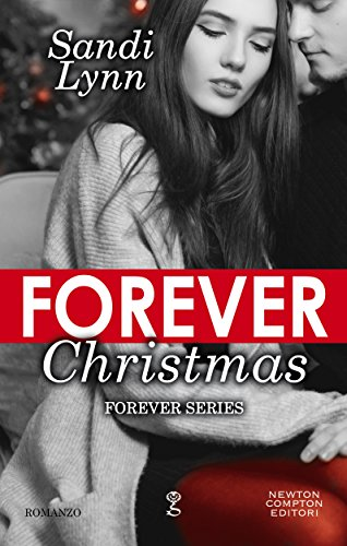 Forever Christmas (Forever Series Vol. 5) (Italian Edition)