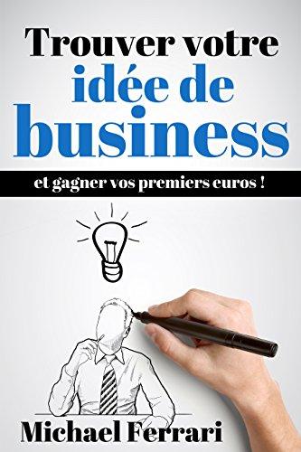 Trouver votre idée de business