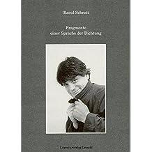 Fragmente einer Sprache der Dichtung - Grazer Poetikvorlesung