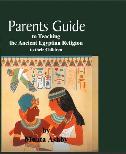Parents Guide To Teaching The Ancient Egyptian Religion To Their Children
