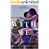 With me (The story of Shay and Jay Vol. 1)
