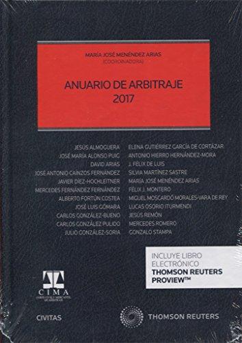 Anuario de arbitraje 2017 (Papel + e-book) (Estudios y Comentarios de Legislación)
