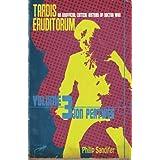 TARDIS Eruditorum - An Unofficial Critical History of Doctor Who Volume 3: Jon Pertwee by Philip Sandifer (2013-04-04)