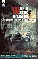 World War Two: Under the Shadow of the Swastika (Campfire Graphic Novels)