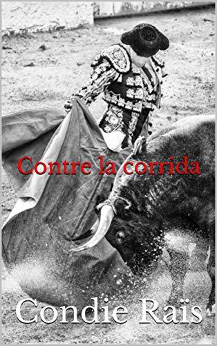 Couverture du livre Contre la corrida