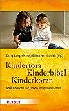 Kindertora - Kinderbibel - Kinderkoran: Neue Chancen für (inter-) religiöses Lernen