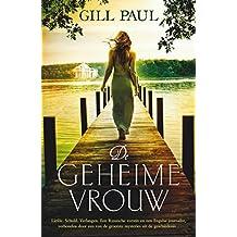 De geheime vrouw (Dutch Edition)