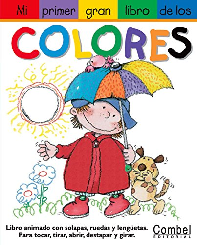Mi Primer Gran Libro De Los Colores / My First Jumbo Book of Colors