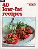 BBC 40 low-fat recipes Good Food May 2012